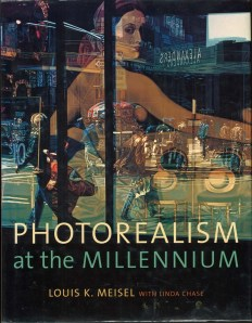 """""""Photorealism at the Millennium"""" by Louis K. Meisel with Linda Chase."""