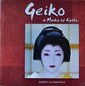 """""""Geiko & Maiko of Kyoto"""" by Robert van Koesveld."""